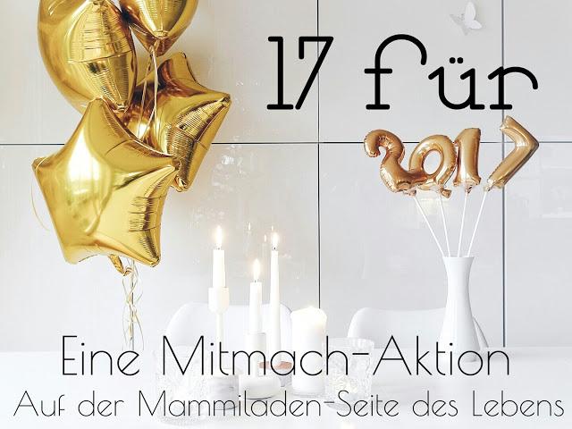 Auf der Mammiladen-Seite des Lebens | Personal Lifestyle Blog | Mitmach-Aktion und Linkparty | 17 Fragen für das neue Jahr 2017 | Silvester-Deko-Ideen
