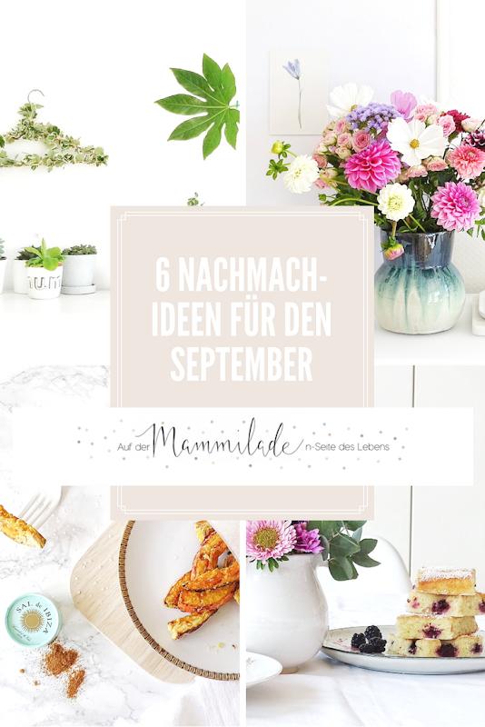 6 Nachmach-, DIY-Ideen und Rezepte für den September - www.mammilade.blogspot.de