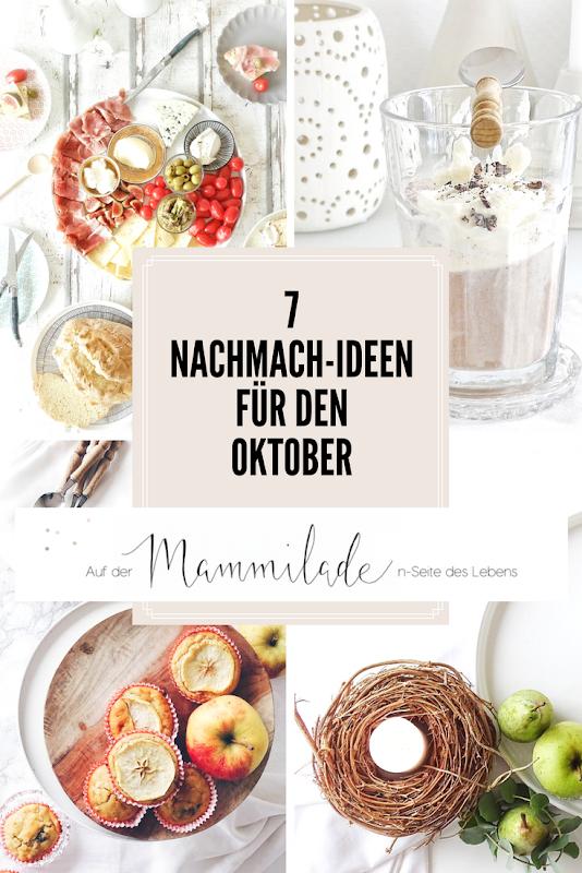 7 DIY-Nachmach-Ideen, Deko-Inspirationen und Rezepte für den Oktober - www.mammilade.blogspot.de