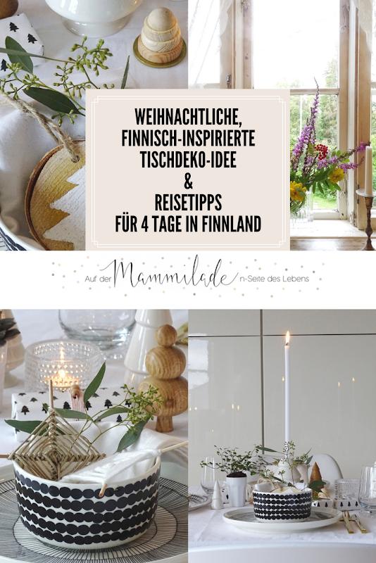 Weihnachtliche, finnisch-inspirierte Tischdeko-Idee - Reisetipps für einen Kurztrip nach Finnland - Design-Klassiker von Marimekko, Iittala, Artek - https://mammilade.blogspot.de