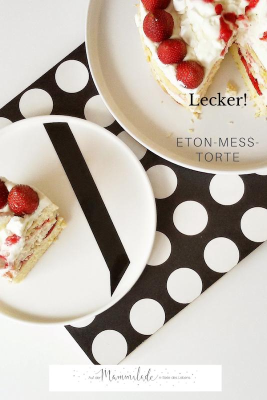Rezept geschichtete Eton Mess Torte | https://mammilade.blogspot.de