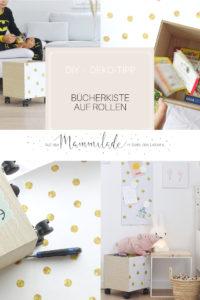 DIY rollende Bücherkiste | Mit selbstklebenden Möbelfolien werkeln, umstylen und aufhübschen | mammilade.com