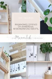 Raumhohes, offenes DIY-Wandregal im skandinavischen Stil | mammilade.com