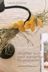 Kerzenständer mit Trockenblumen und Gräsern aufhübschen | mammilade.com